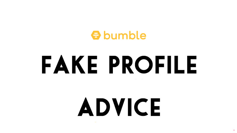 Fake Bumble Profiles