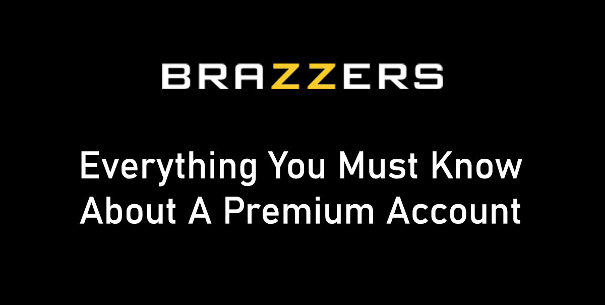 Free Brazzers Account